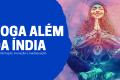 Yoga/Meditação além da Índia