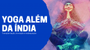 Yoga além da Índia