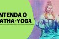Curso Teórico sobre o Hatha-Yoga