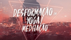 Curso Livre em (des)Formação em Yoga/Meditação