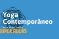 Super Aulas Yoga Contemporâneo